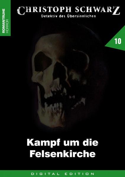 E-Book Christoph Schwarz 10: Kampf um die Felsenkirche