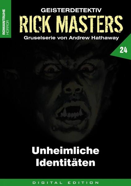E-Book Rick Masters 24: Unheimliche Identitäten