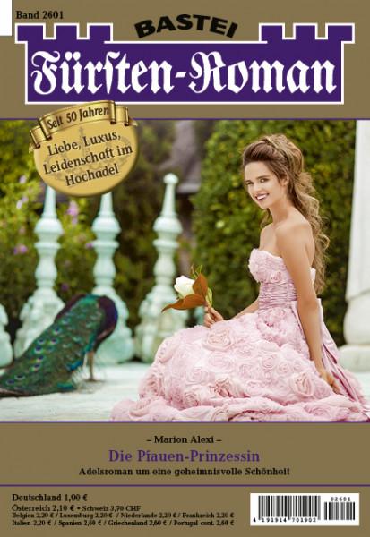 Fürsten-Roman 2601: Die Pfauen-Prinzessin
