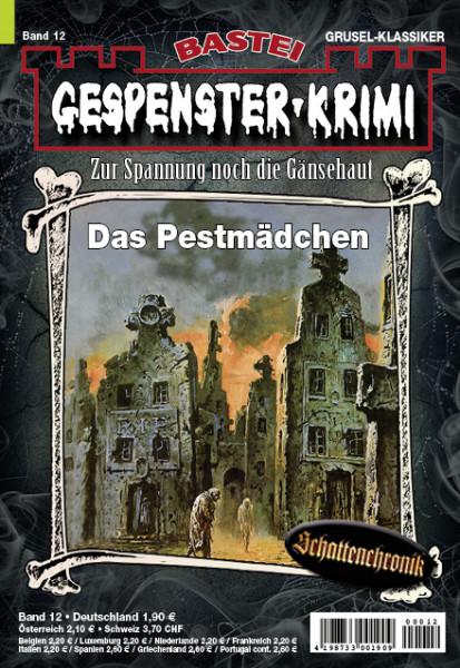 Gespenster-Krimi 12: Das Pestmädchen