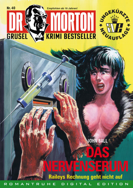 Ebook Dr. Morton 40: Das Nervenserum