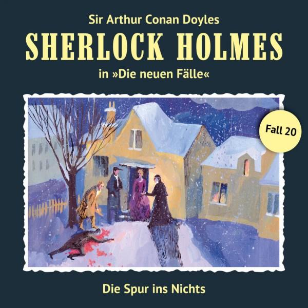 Sherlock Holmes-Neue Fälle CD 20: Die Spur ins Nichts