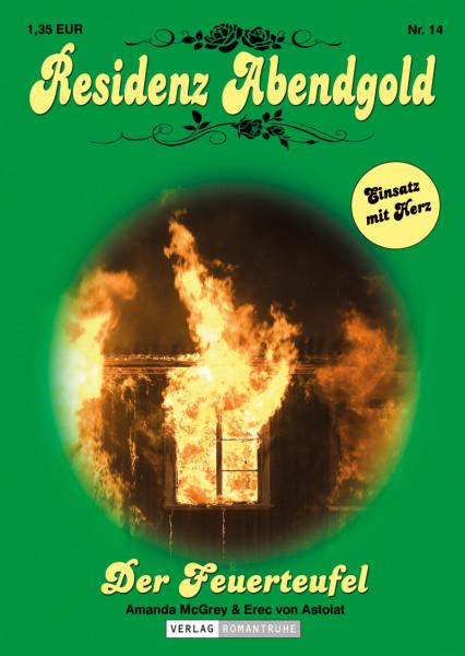 Residenz Abendgold 14: Der Feuerteufel