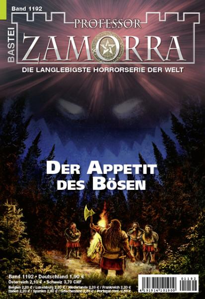 Professor Zamorra 1192: Der Appetit des Bösen (1. Teil)
