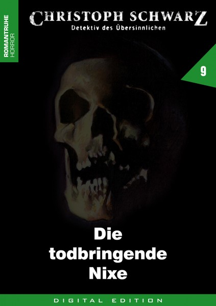 E-Book Christoph Schwarz 09: Die todbringende Nixe