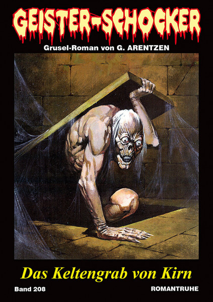 Geister-Schocker 208: Das Keltengrab von Kirn