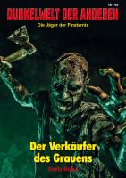 Dunkelwelt der Anderen 45: Verkäufer des Grauens