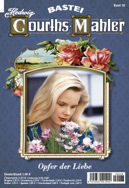 Hedwig Courths-Mahler 038: Opfer der Liebe