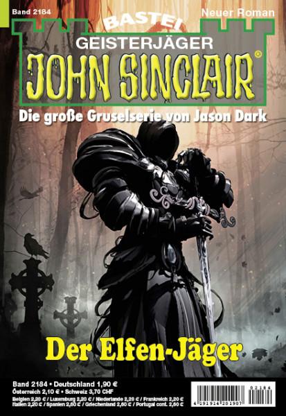 John Sinclair 2184: Der Elfen-Jäger