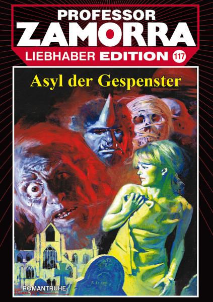 Zamorra Liebhaberedition 117: Asyl der Gespenster