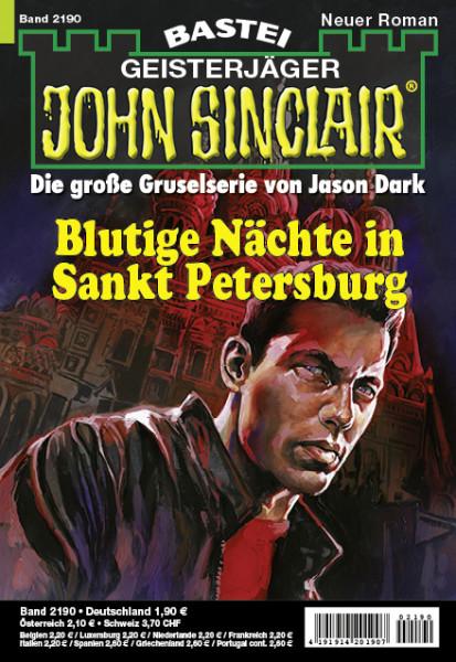 John Sinclair 2190: Blutige Nächte in Sankt Petersburg (1. Teil