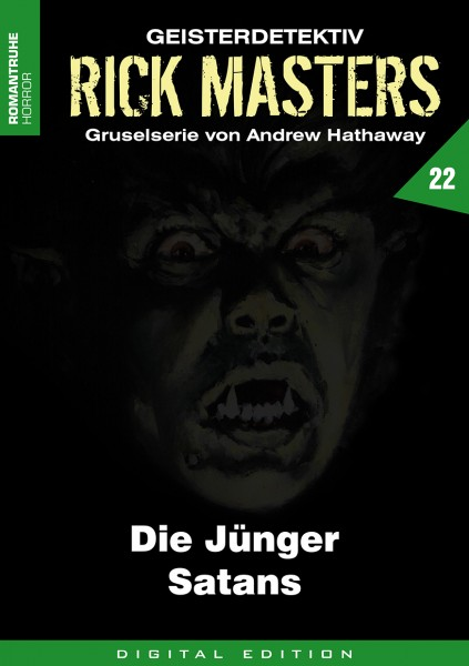 E-Book Rick Masters 22: Die Jünger Satans