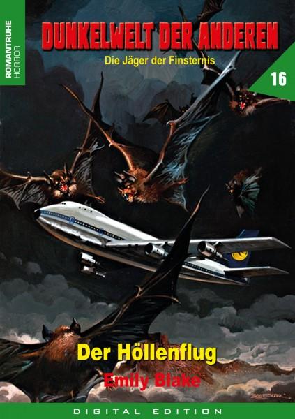 E-Book Dunkelwelt der Anderen 16: Der Höllenflug