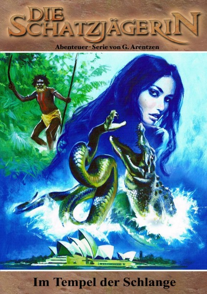 E-Book Die Schatzjägerin 18: Im Tempel der Schlange