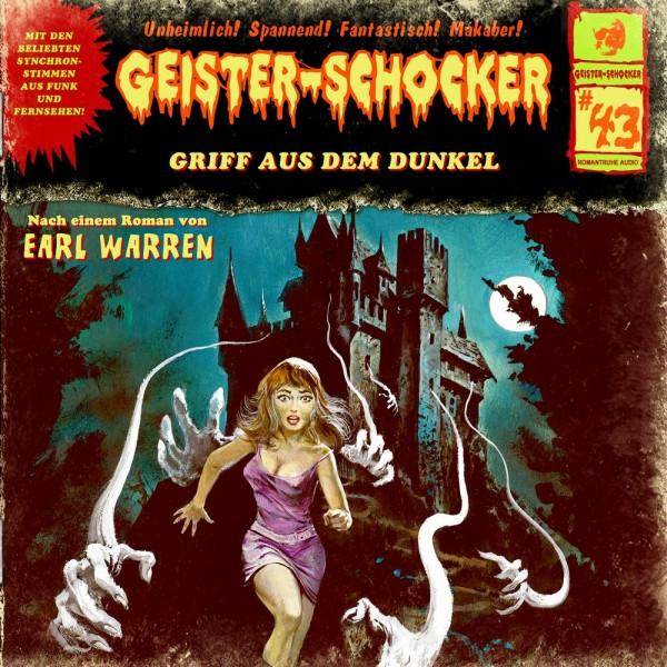 MP3-DOWNLOAD Geister-Schocker 43: Griff aus dem Dunkel