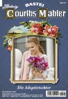 Hedwig Courths-Mahler 046: Die Adoptivtochter