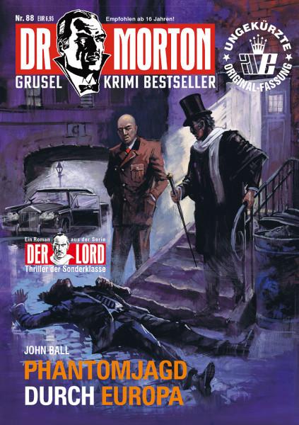 Dr. Morton 88: Phantomjagd durch Europa