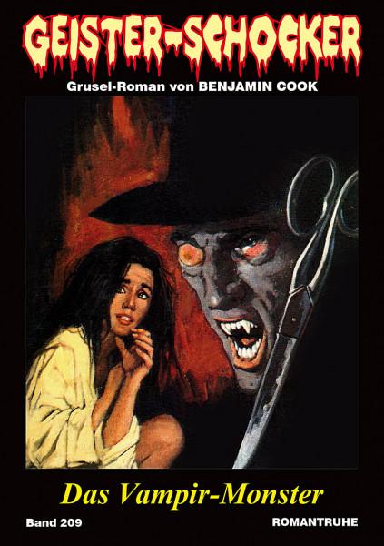 Geister-Schocker 209:Das Vampir-Monster