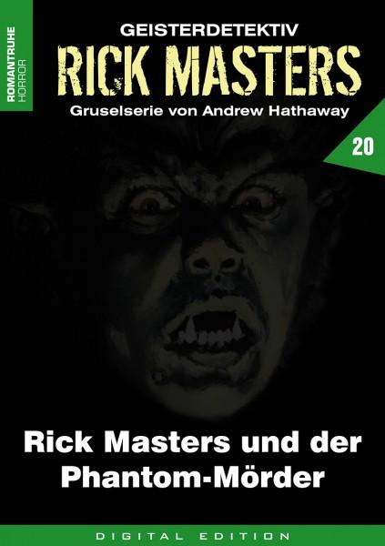 E-Book Rick Masters 20: Rick Masters und der Phantom-Mörder