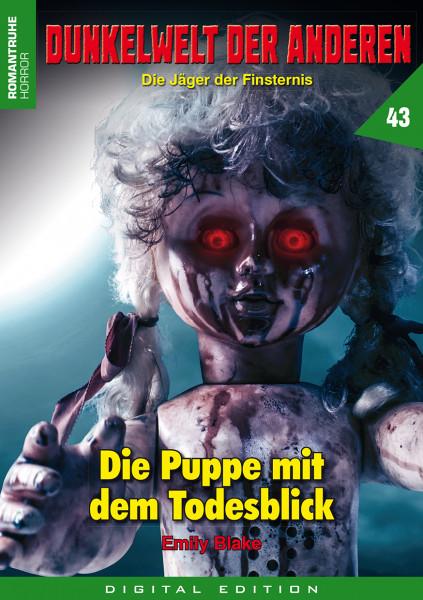 E-Book Dunkelwelt der Anderen 43: Die Puppe mit dem Todesblick