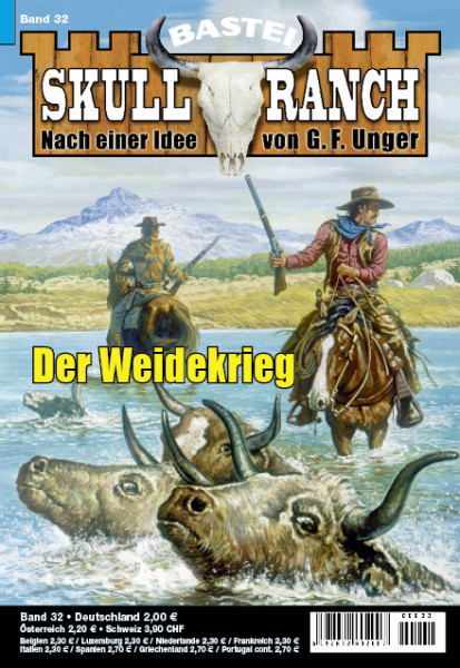 Skull-Ranch 32: Der Weidekrieg