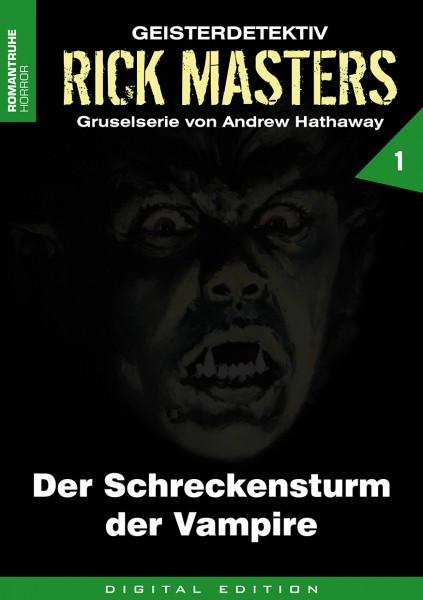 E-Book Rick Masters 01: Der Schreckensturm der Vampire
