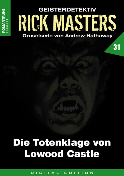 E-Book Rick Masters 31: Die Totenklage von Lowood Castle