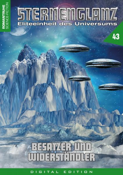 E-Book Sternenglanz 43: Besatzer und Widerständler