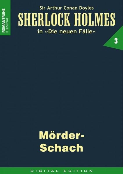 E-Book Sherlock Holmes 03: Mörder-Schach