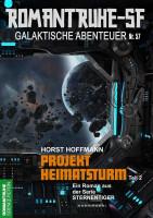 Romantruhe-SF 57: Projekt Heimatsturm (2. Teil)