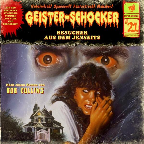 Geister-Schocker CD 21: Besucher aus dem Jenseits