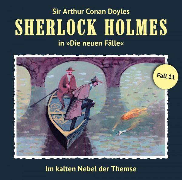 Sherlock Holmes-Neue Fälle CD 11: Im kalten Nebel der Themse
