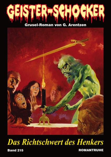 Geister-Schocker 215: Das Richtschwert des Henkers
