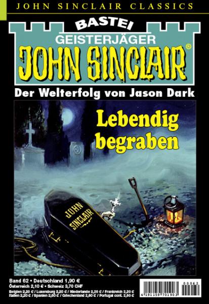 John Sinclair Classics 62: Lebendig begraben (2. Teil)