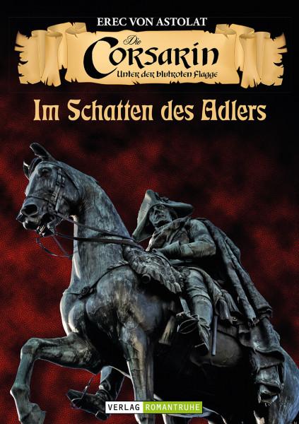 Die Corsarin 7: Im Schatten des Adlers