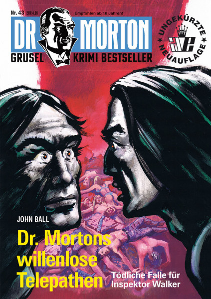 Dr. Morton 43: Dr. Mortons willenlose Telepathen