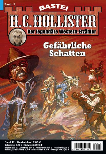 H.C. Hollister 12: Gefährliche Schatten