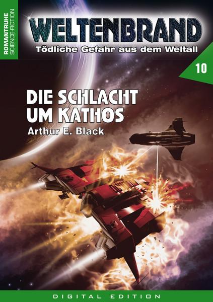 E-Book Weltenbrand 10: Die Schlacht um Kathos