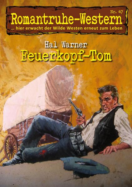 Romantruhe Western 47: Feuerkopf-Tom