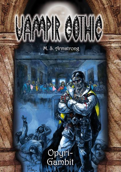 Vampir Gothic Paperback 10: Opyri-Gambit