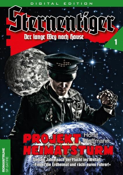 E-Book Sternentiger 01: Projekt Heimatsturm