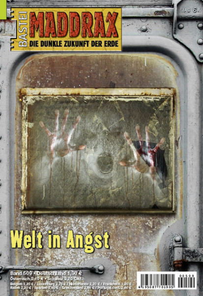 Maddrax 509: Welt in Angst