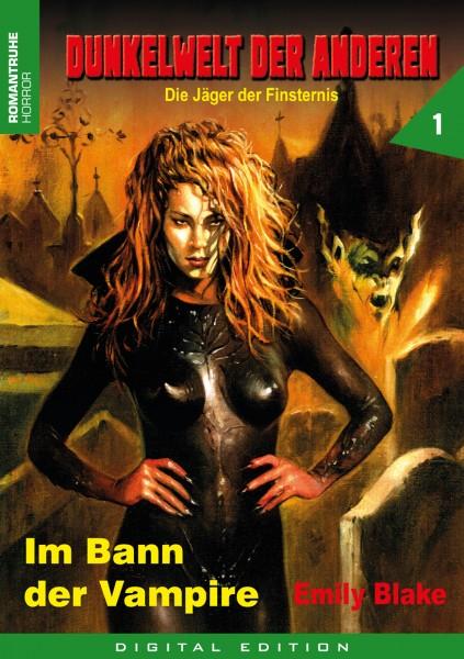E-Book Dunkelwelt der Anderen 1: Im Bann der Vampire
