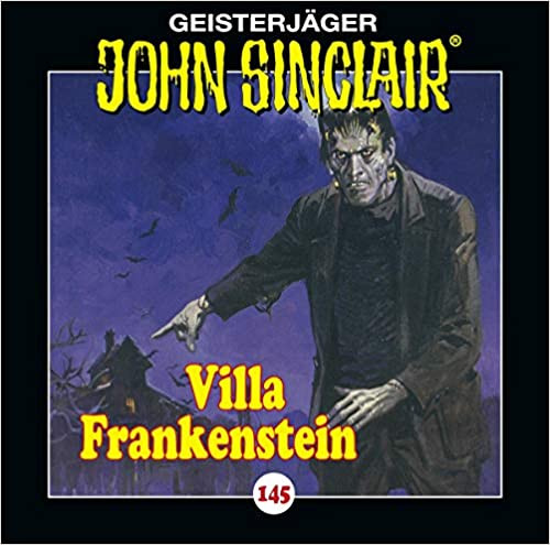 John Sinclair CD 145: Villa Frankenstein