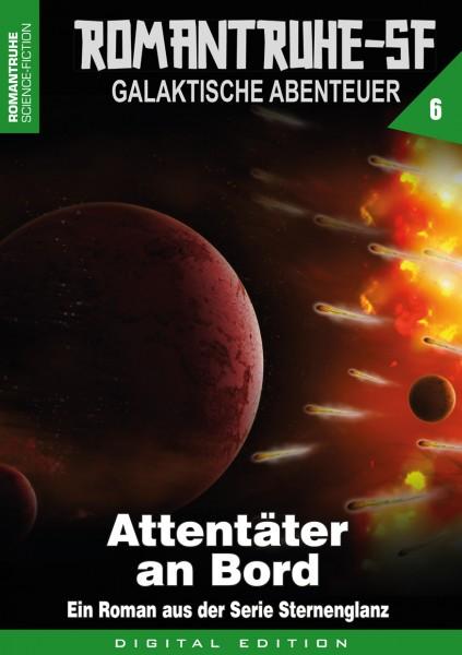 E-Book Romantruhe-SF 6: Attentäter an Bord