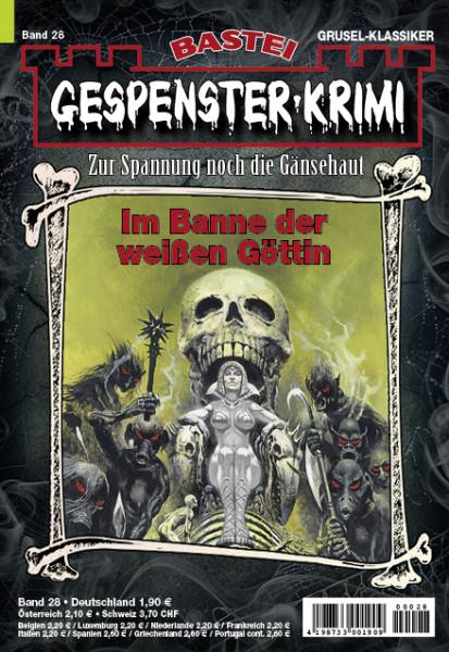 Gespenster-Krimi 28: Im Banne der weißen Göttin