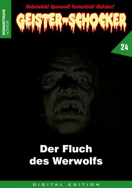 E-Book Geister-Schocker 24: Der Fluch des Werwolfs