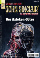 John Sinclair Sonderedition 127: Der Azteken-Götze
