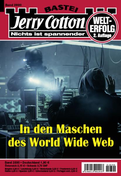 Jerry Cotton 2. Aufl. 2890: In den Maschen des World Wide Web