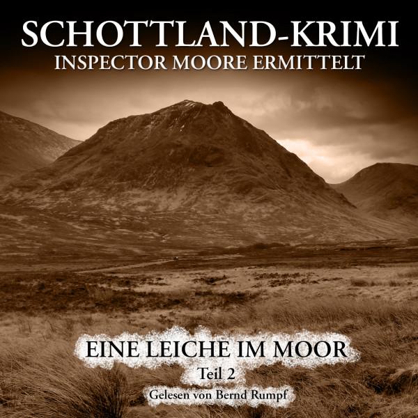 MP3-DOWNLOAD Inspector Moore ermittelt 1B: Eine Leiche im Moor (2. Teil)